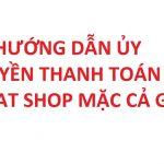 Hướng dẫn ủy quyền thanh toán trên taobao – Chat shop mặc cả giá