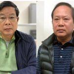 Cựu Bộ trưởng Nguyễn Bắc Son, Trương Minh Tuấn bị bắt
